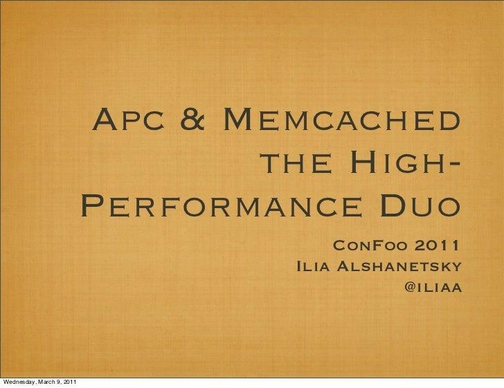Apc Memcached Confoo 2011
