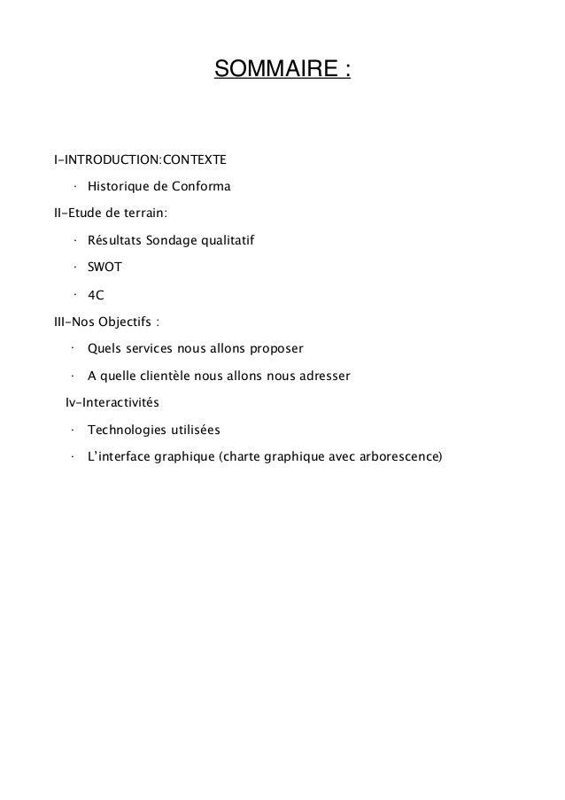 SOMMAIRE :I-INTRODUCTION:CONTEXTE   ·   Historique de ConformaII-Etude de terrain:   ·   Résultats Sondage qualitatif   · ...