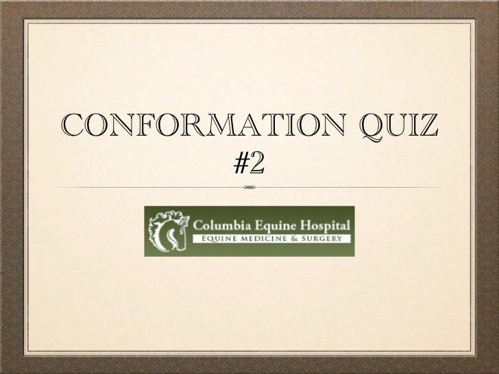 Conformation quiz #2