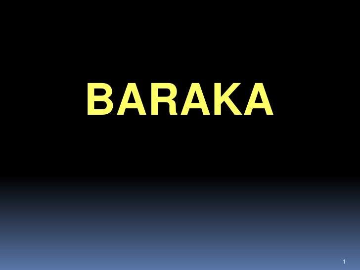 BARAKA            1