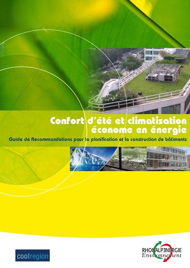 Confort d'été et climatisation économe en énergie Guide de Recommandations pour la planification et la construction de bât...