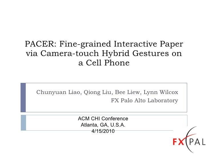 PACER: Fine-grained Interactive Paper via Camera-touch Hybrid Gestures on a Cell Phone