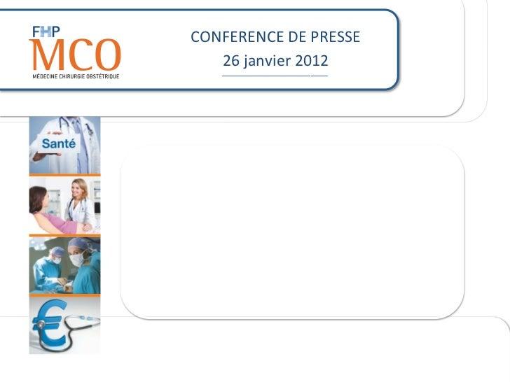 CONFERENCE DE PRESSE               26 janvier 2012                      _________________________     Déficit...