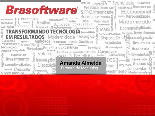 Amanda AlmeidaDiretora de Marketing