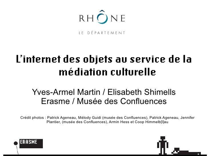 L'internet des objets au service de la          médiation culturelle       Yves-Armel Martin / Elisabeth Shimells         ...