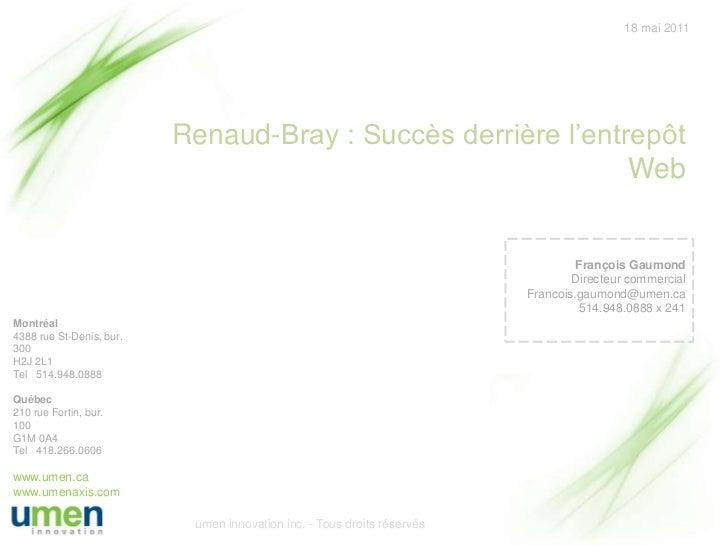 18 mai 2011                          Renaud-Bray : Succès derrière l'entrepôt                                             ...