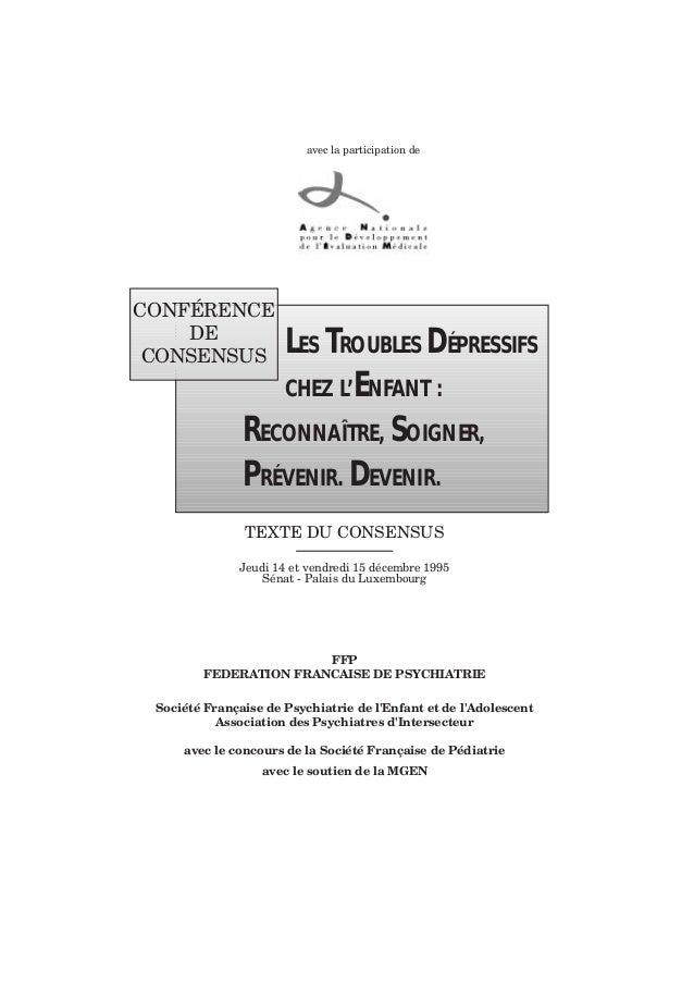 avec la participation de LES TROUBLES DÉPRESSIFS CHEZ L'ENFANT : RECONNAÎTRE, SOIGNER, PRÉVENIR. DEVENIR. CONFƒRENCE DE CO...