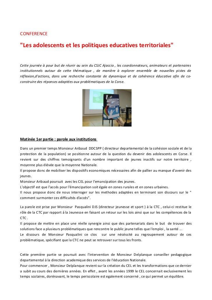 """CONFERENCE""""Les adolescents et les politiques educatives territoriales""""Cette journée à pour but de réunir au sein du CSJC A..."""