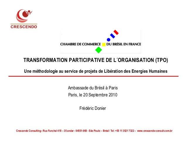 TRANSFORMATION PARTICIPATIVE DE L´ORGANISATION (TPO) Une méthodologie au service de projets de Libération des Energies Hum...