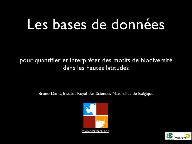 Les bases de données  pour quantifier et interpréter des motifs de biodiversité                dans les hautes latitudes   ...