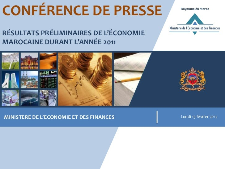 CONFÉRENCE DE PRESSE                              Royaume du Maroc                                          Ministère de l...