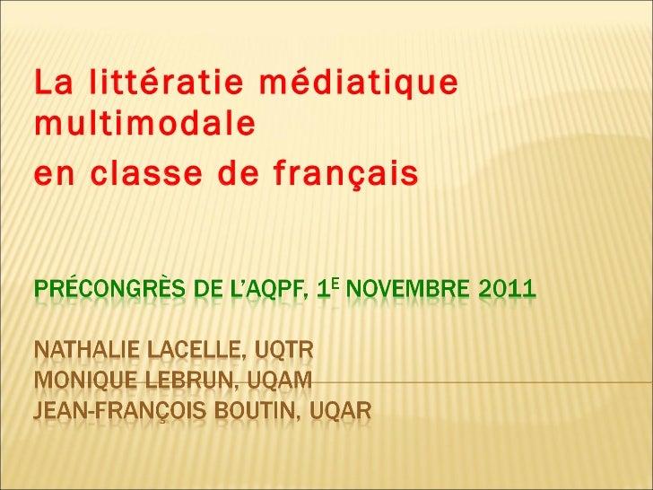 La littératie médiatique multimodale  en classe de français