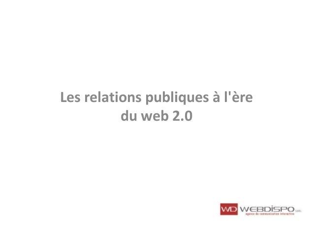 Les relations publiques à l'ère du web 2.0
