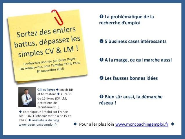 Au programme : 5 temps d'échange ! Lundi 26 octobre 9h15-12h30 : CV et LM, ce qu'il faut savoir Qu'est-ce qu'un bon CV ? Q...