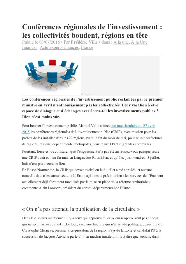 Conférences régionales de l'investissement : les collectivités boudent, régions en tête Publié le 03/07/2015 • Par Frédéri...