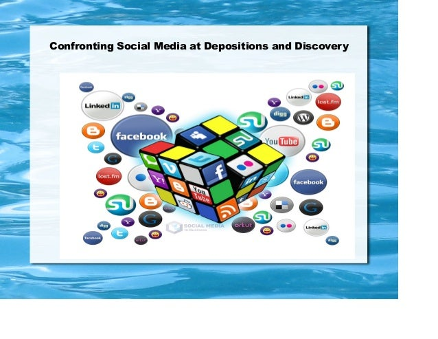 Confronting Social Media at Depositions and Discovery  Mark Zamora