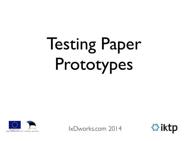 Testing Paper Prototypes IxDworks.com 2014
