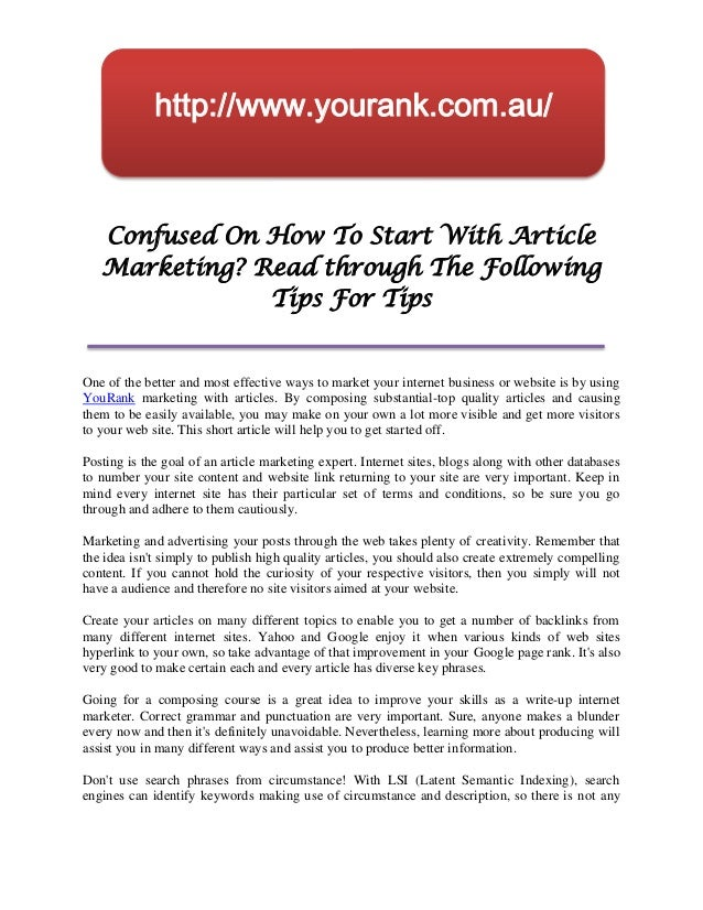 http://www.yourank.com.au/   Confused On How To Start With Article   Marketing? Read through The Following               T...