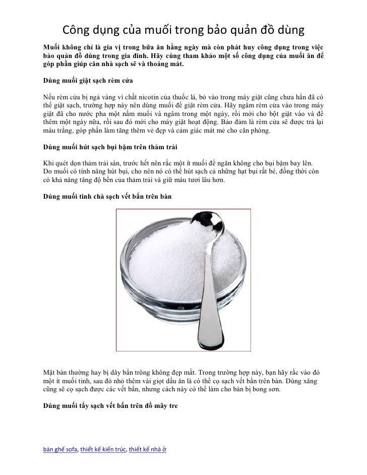 Công dụng của muối trong bảo quản đồ dùngMuối không chỉ là gia vị trong bữa ăn hằng ngày mà còn phát huy công dụng trong v...