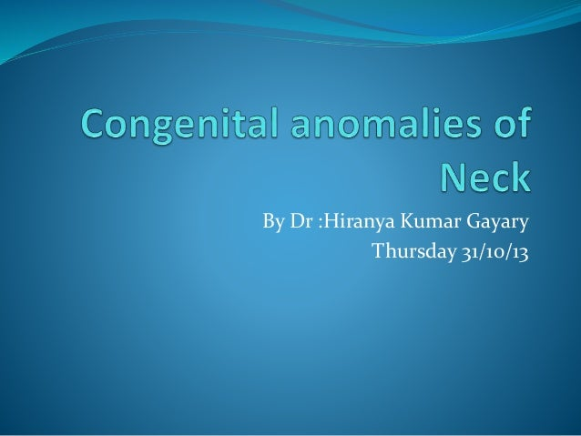 By Dr :Hiranya Kumar Gayary Thursday 31/10/13