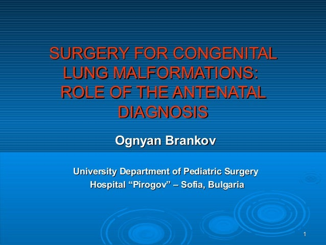 Congenital lung malformations   current problems brankov