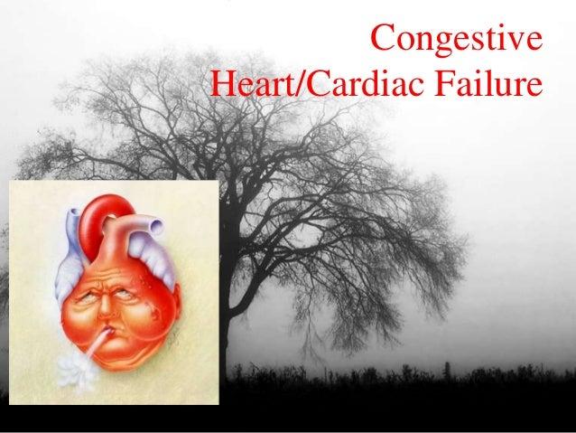 Congestive Heart/Cardiac Failure