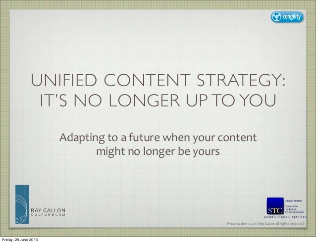 Unified Content Strategy: It's No Longer Up to You