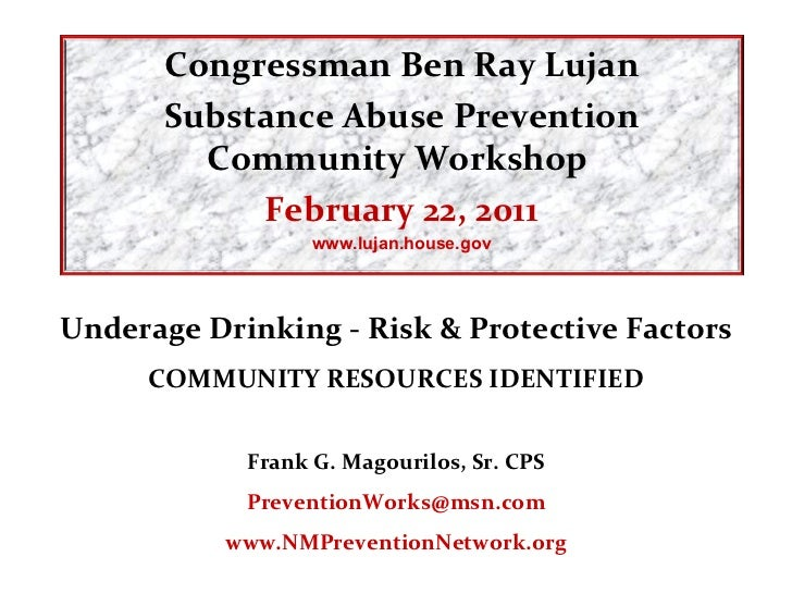 Underage Drinking - Risk & Protective Factors COMMUNITY RESOURCES IDENTIFIED Frank G. Magourilos, Sr. CPS [email_address] ...