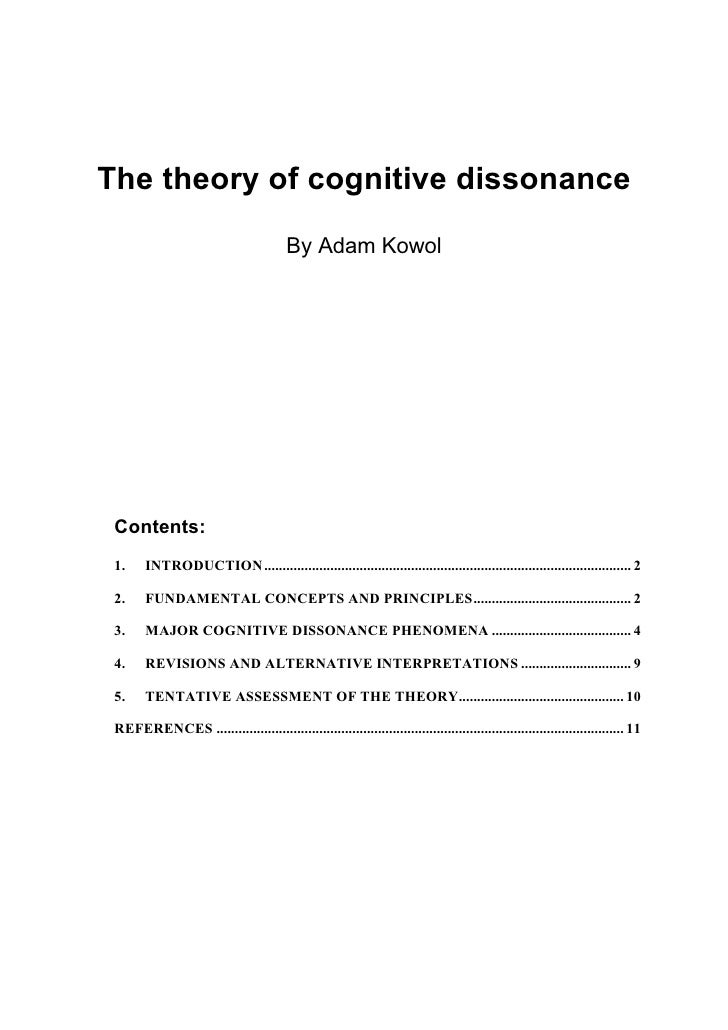 The theory of cognitive dissonance                                         By Adam Kowol Contents: 1.     INTRODUCTION.......
