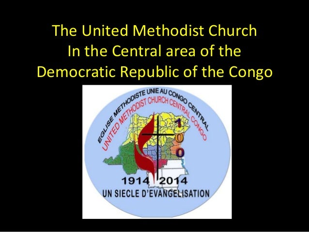 The United Methodist Church In the Central area of the Democratic Republic of the Congo