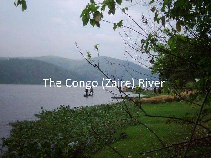 The Congo (Zaire) River