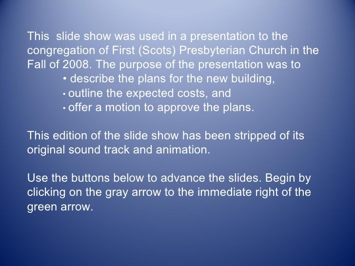 This  slide show was used in a presentation to the congregation of First (Scots) Presbyterian Church in the Fall of 2008. ...