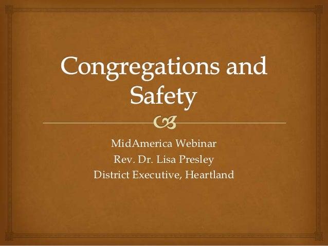 MidAmerica Webinar    Rev. Dr. Lisa PresleyDistrict Executive, Heartland