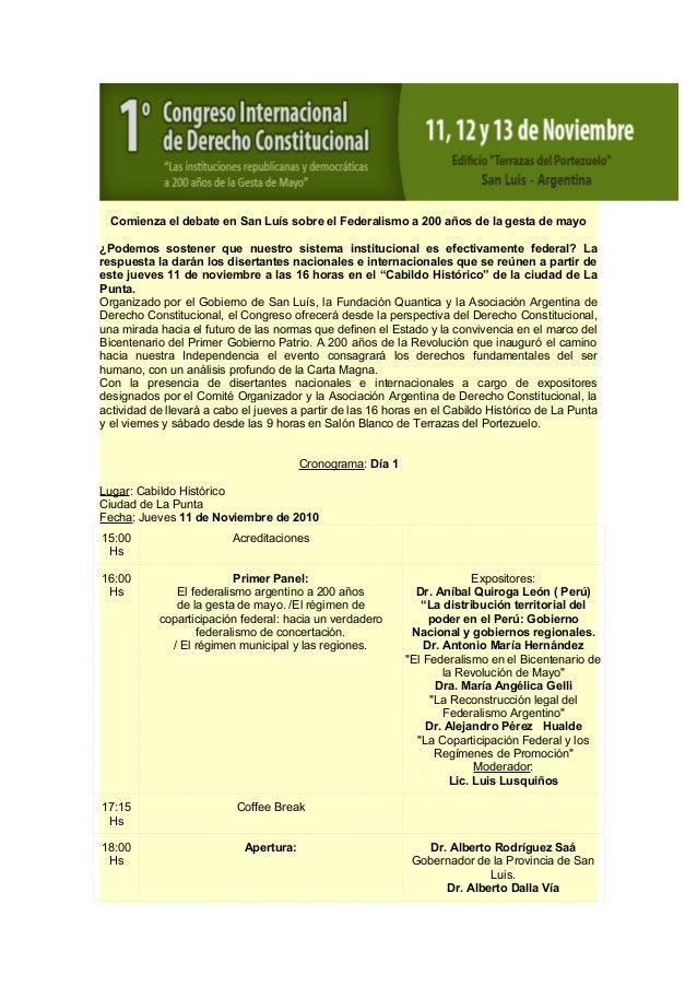 Comienza el debate en San Luís sobre el Federalismo a 200 años de la gesta de mayo ¿Podemos sostener que nuestro sistema i...
