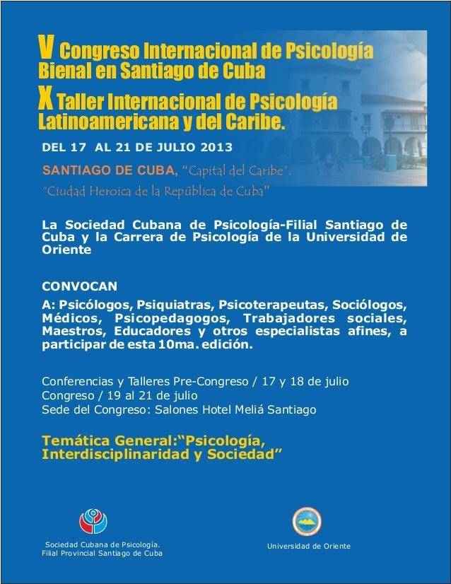 V Congreso Internacional de PsicologíaBienal en Santiago de CubaX Taller Internacional de PsicologíaLatinoamericana y del ...