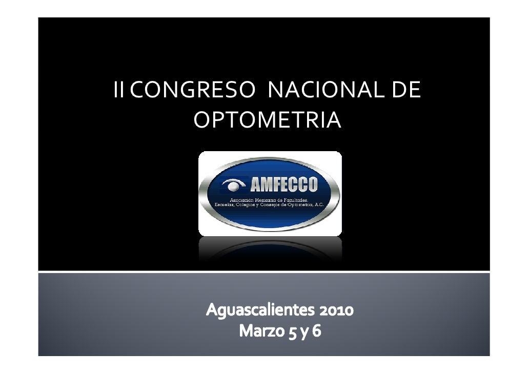 II CONGRESO NACIONAL DE        OPTOMETRIA