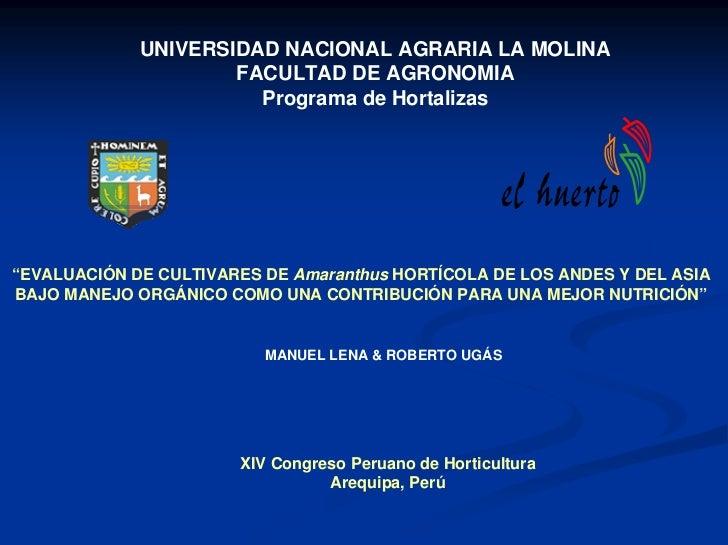 UNIVERSIDAD NACIONAL AGRARIA LA MOLINA                     FACULTAD DE AGRONOMIA                       Programa de Hortali...