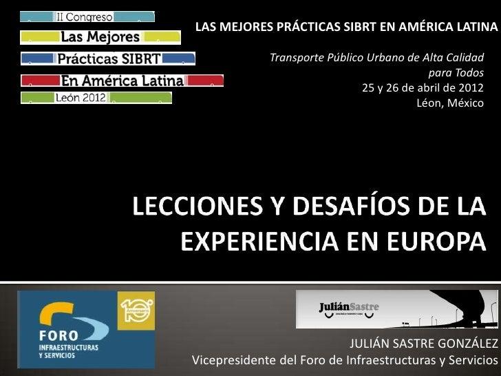 Julian Sastre - Lecciones y Desafíos de la Experiencia en Europa