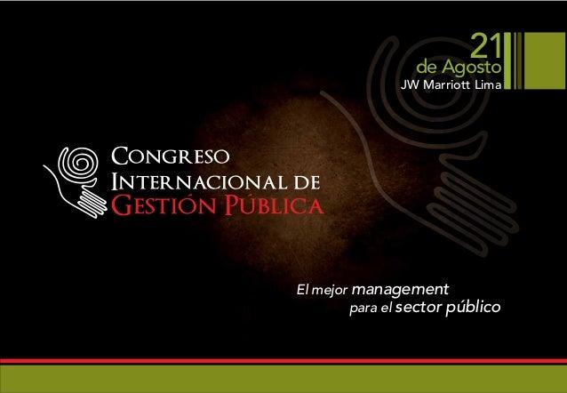 21                                de Agosto                             JW Marriott LimaCongresoInternacional deGestion Pu...