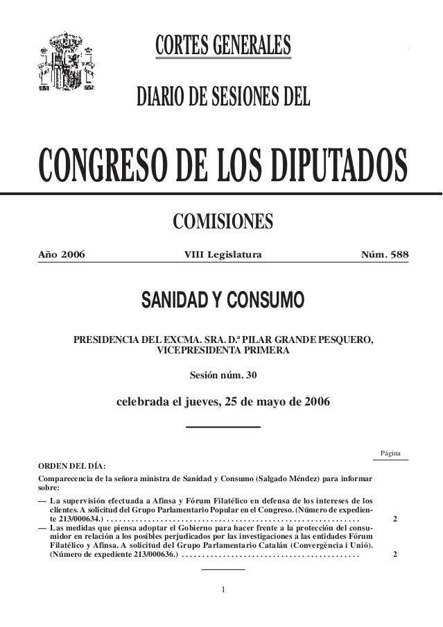Congreso 25 de mayo de 2006.—Núm. 588 1 CORTESGENERALES DIARIODESESIONESDEL CONGRESO DE LOS DIPUTADOS COMISIONES Año 2006 ...
