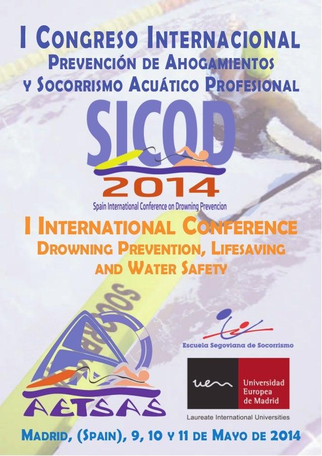 I Congreso Internacional Prevención Ahogamientos y Socorrismo profesional SICOD 2014