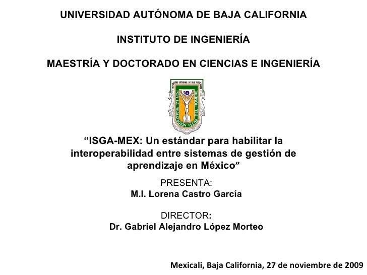 UNIVERSIDAD AUTÓNOMA DE BAJA CALIFORNIA INSTITUTO DE INGENIERÍA MAESTRÍA Y DOCTORADO EN CIENCIAS E INGENIERÍA PRESENTA: M....