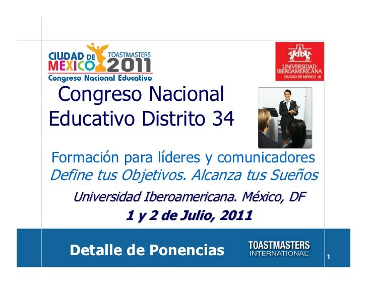 Congreso NacionalEducativo Distrito 34Formación para líderes y comunicadoresDefine tus Objetivos. Alcanza tus Sueños   Uni...