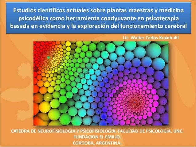 Estudios científicos actuales sobre plantas maestras y