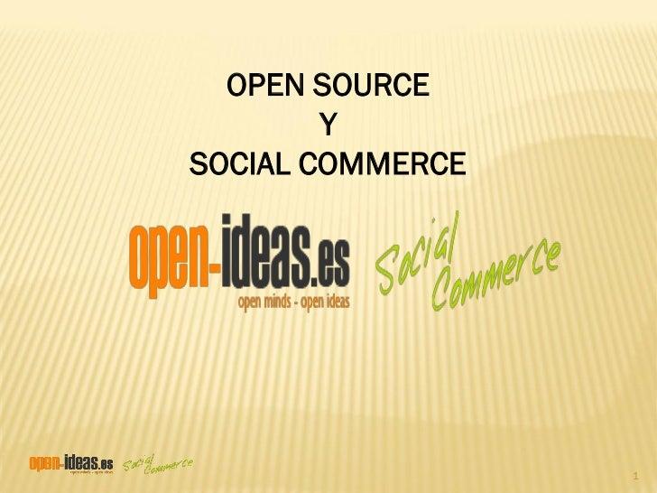 OPEN SOURCE        YSOCIAL COMMERCE                  1