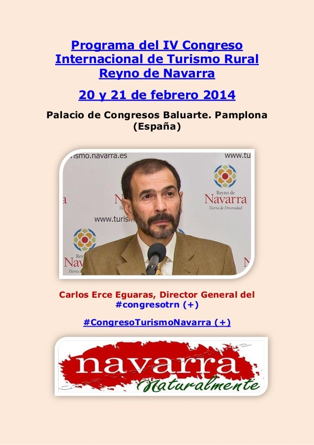 Programa del IV Congreso Internacional de Turismo Rural Reyno de Navarra 20 y 21 de febrero 2014 Palacio de Congresos Balu...