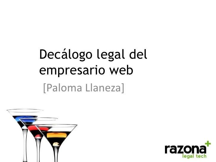 """""""Decálogo legal del empresario web"""" Por Paloma Llaneza en Congreso Web"""