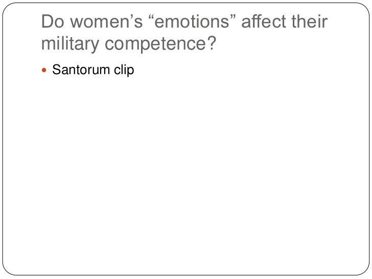 "Do women""s ""emotions"" affect theirmilitary competence? Santorum clip"