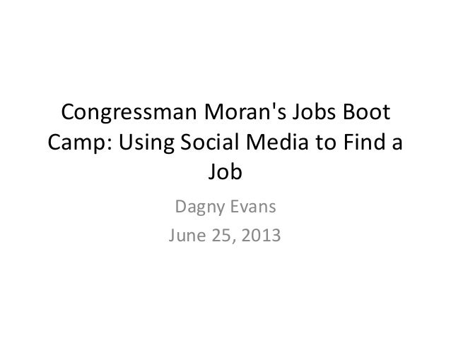 Congressman Moran's Job Boot Camp: Using Technology in your Job Search