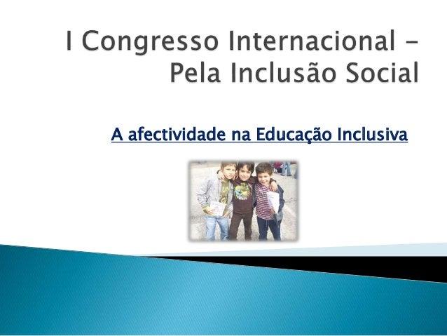 A afectividade na Educação Inclusiva